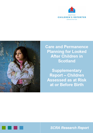 Care and Permanence – children assessed as at risk at or before birth