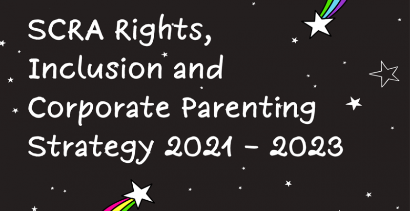 Rights, Inclusion and Corporate Parenting Strategy for Children and Young People